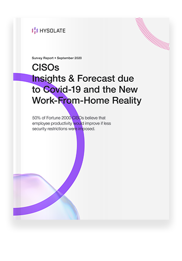 landing page thumb - CISOs Insights & Forecast due to Covid-19 and the New Work-From-Home